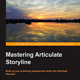 Mastering Articulate Storyline